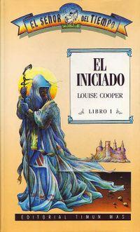 Libro EL INICIADO (EL SEÑOR DEL TIEMPO #1)