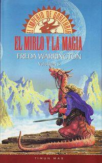 Libro EL MIRLO Y LA MAGIA (EL IMPERIO DE GORETHRIA #3)