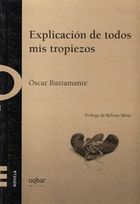 Libro LA EXPLICACIÓN DE TODOS MIS TROPIEZOS