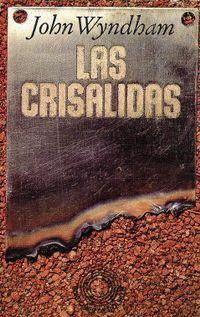 Libro LAS CRISÁLIDAS
