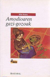 Libro AMODIOAREN GAZI-GOZOAK