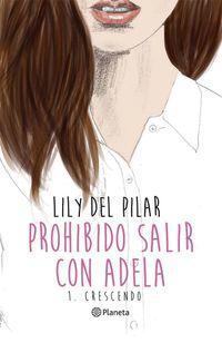 Libro PROHIBIDO SALIR CON ADELA