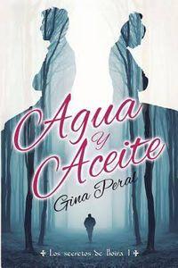 Libro AGUA Y ACEITE (LOS SECRETOS DE BOIRA #1)