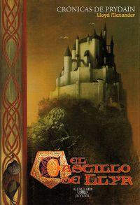 Libro EL CASTILLO DE LLYR (CRÓNICAS DE PRYDAIN # 3)