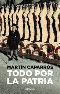 Libro TODO POR LA PATRIA