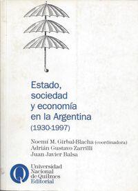 Libro ESTADO, SOCIEDAD Y ECONOMÍA EN LA ARGENTINA (1930-1997)