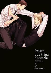 Libro PÁJARO QUE TRINA NO VUELA #3