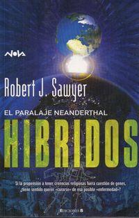 Libro HÍBRIDOS (EL PARALAJE NEANDERTHAL #3)