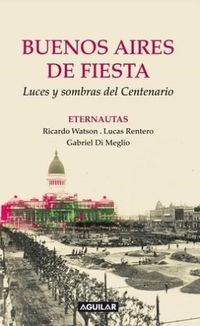Libro BUENOS AIRES DE FIESTA