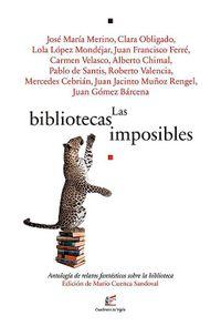Libro LAS BIBLIOTECAS IMPOSIBLES