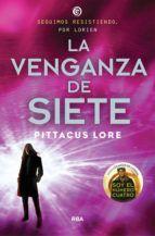 Libro LA VENGANZA DE SIETE (LEGADOS DE LORIEN #5)