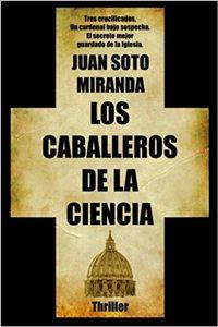 Libro LOS CABALLEROS DE LA CIENCIA