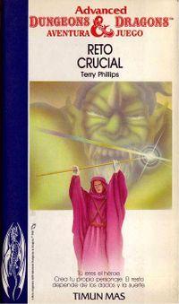 Libro RETO CRUCIAL (ADVANCED DUNGEONS & DRAGONS, AVENTURA-JUEGO #4)
