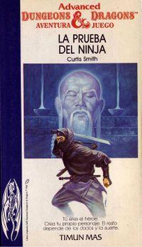 Libro LA PRUEBA DEL NINJA (ADVANCED DUNGEONS & DRAGONS, AVENTURA-JUEGO #9)