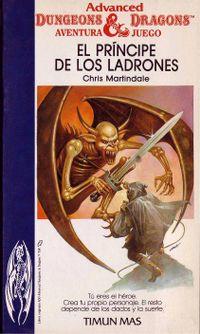 Libro EL PRÍNCIPE DE LOS LADRONES (ADVANCED DUNGEONS & DRAGONS, AVENTURA-JUEGO #17)