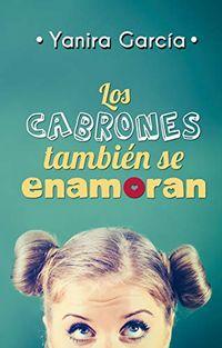 Libro LOS CABRONES TAMBIÉN SE ENAMORAN