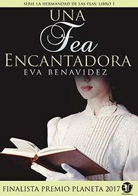 Libro UNA FEA ENCANTADORA (HERMANDAD DE LAS FEAS #1)