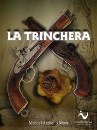 Libro LA TRINCHERA Y OTRAS PÁGINAS HISTÓRICAS