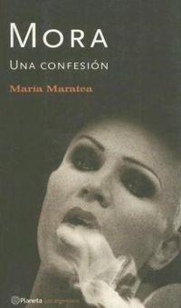 Libro MORA, UNA CONFESIÓN