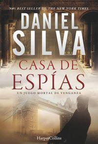 Libro CASA DE ESPÍAS (GABRIEL ALLON #17)