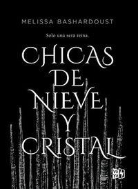 Libro CHICAS DE NIEVE Y CRISTAL