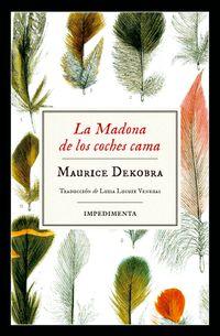 Libro LA MADONA DE LOS COCHES CAMA