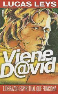 Libro VIENE DAVID: LIDERAZGO ESPIRITUAL QUE FUNCIONA