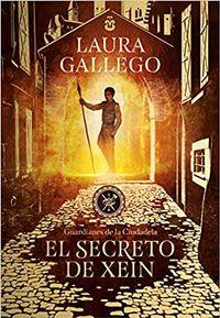 Libro EL SECRETO DE XEIN (GUARDIANES DE LA CIUDADELA #2)