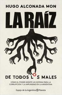 Libro LA RAIZ DE TODOS LOS MALES