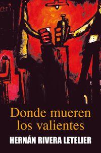 Libro DONDE MUEREN LOS VALIENTES