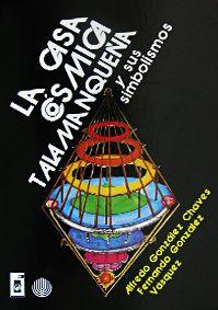 Libro LA CASA CÓSMICA TALAMANQUEÑA Y SUS SIMBOLISMOS