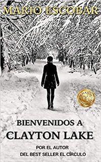 Libro BIENVENIDOS A CLAYTON LAKE
