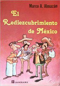 Libro EL REDIEZCUBRIMIENTO DE MÉXICO
