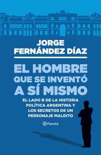 Libro EL HOMBRE QUE SE INVENTÓ A SI MISMO