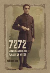 Libro 7272: CONVERSACIONES CON EL ALMA DE UN MÚSICO