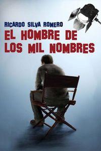 Libro EL HOMBRE DE LOS MIL NOMBRES