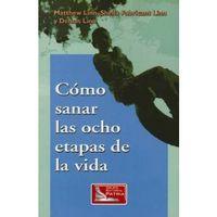 Libro COMO SANAR LAS OCHO ETAPAS DE LA VIDA