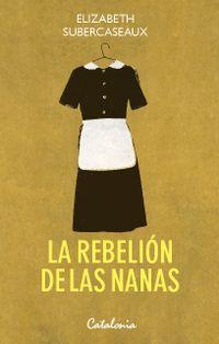 Libro LA REBELIÓN DE LAS NANAS