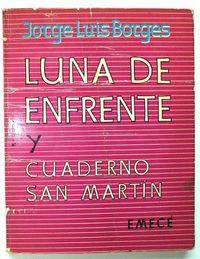 Libro LUNA DE ENFRENTE, CUADERNO SAN MARTIN
