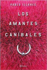 Libro LOS AMANTES CANÍBALES