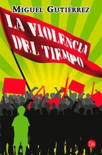Libro LA VIOLENCIA DEL TIEMPO