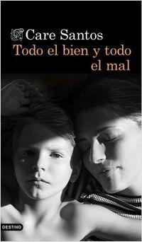 Libro TODO EL BIEN Y TODO EL MAL