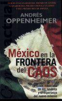 Libro MÉXICO: EN LA FRONTERA DEL CAOS: LA CRISIS MEXICANA DE LOS NOVENTA Y LA ESPERANZA DEL NUEVO MILENIO
