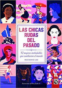 Libro LAS CHICAS RUDAS DEL PASADO
