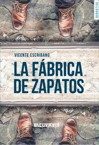 Libro LA FÁBRICA DE ZAPATOS