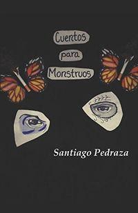 Libro CUENTOS PARA MONSTRUOS