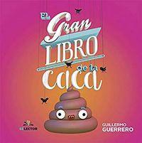 Libro EL GRAN LIBRO DE LA CACA