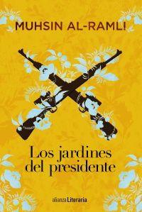 Libro LOS JARDINES DEL PRESIDENTE