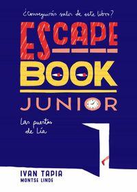 Libro LAS PUERTAS DE LÍA (ESCAPE BOOK JUNIOR)