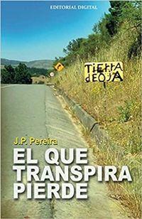Libro EL QUE TRANSPIRA PIERDE